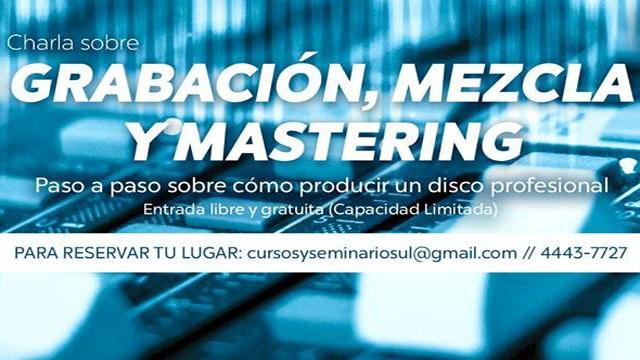 Charla sobre Grabación, Mezcla y Mastering Gratuita