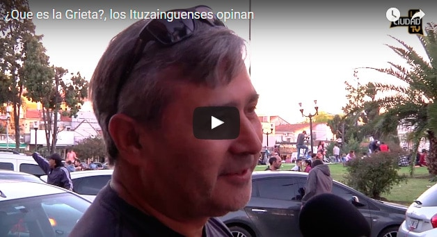 ¿ Qué es la grieta?, los Ituzainguenses opinan