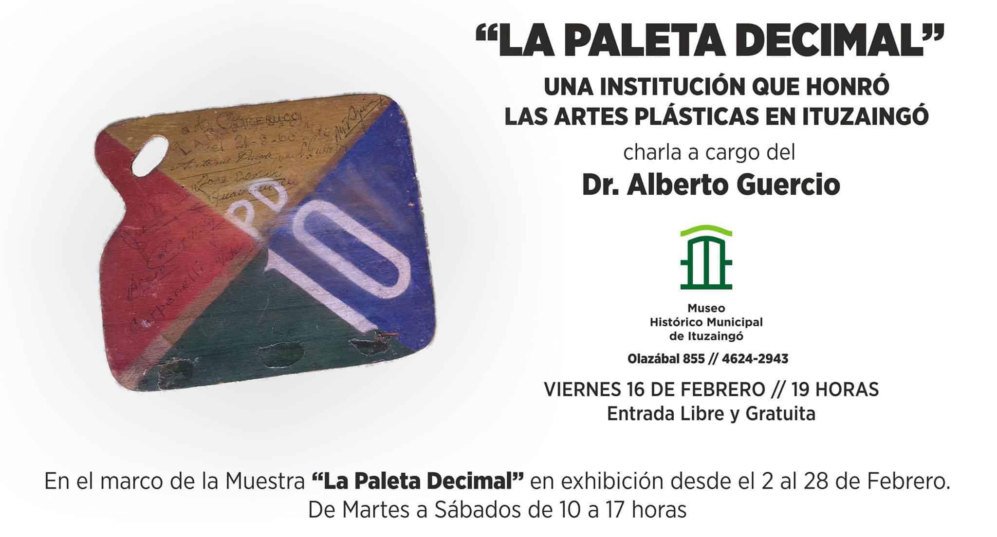 """Muestra exclusiva de """"La Paleta Decimal"""" en el Museo de Ituzaingó"""