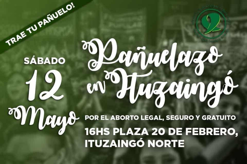 """Organizan un """"pañuelazo"""" en Ituzaingó a favor de la despenalización del aborto"""