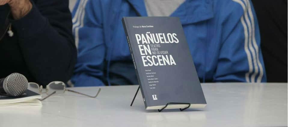 """Se presentará el libro """"Pañuelos En Escena"""" en Ituzaingó"""