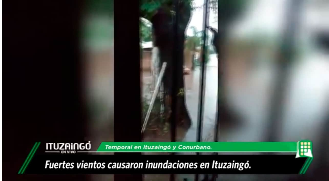 Ituzaingó y San Justo golpeados por el fuerte temporal de lluvia: mirá el video