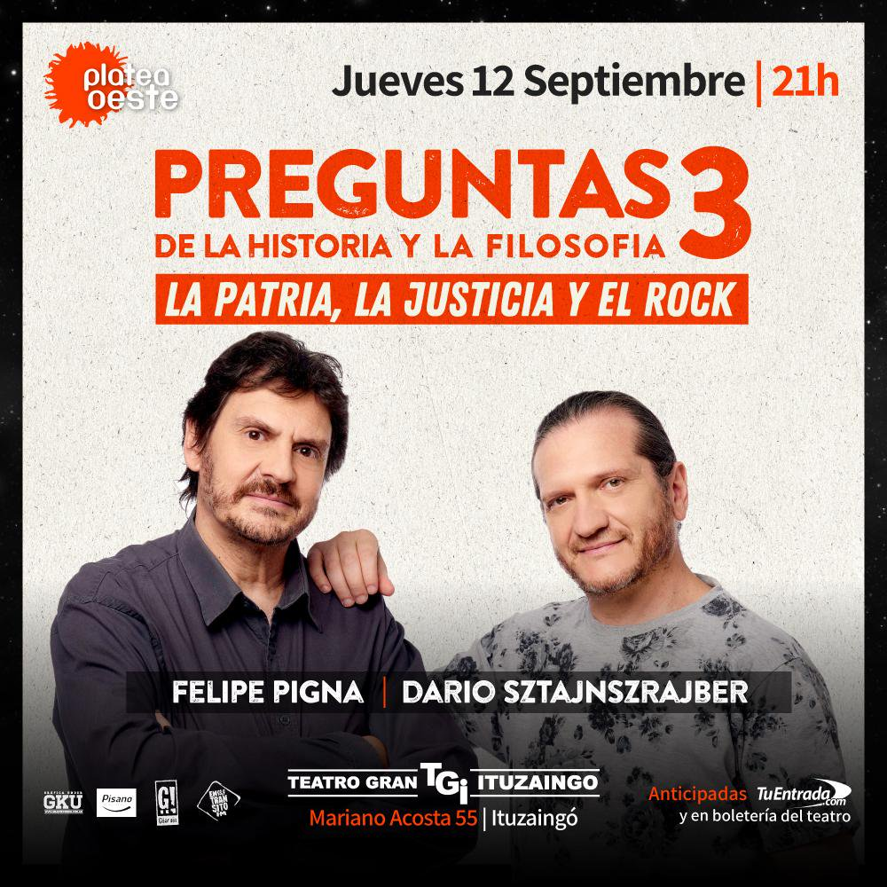 Felipe Pigna y Darío Sztajnszrajber mañana en Ituzaingó