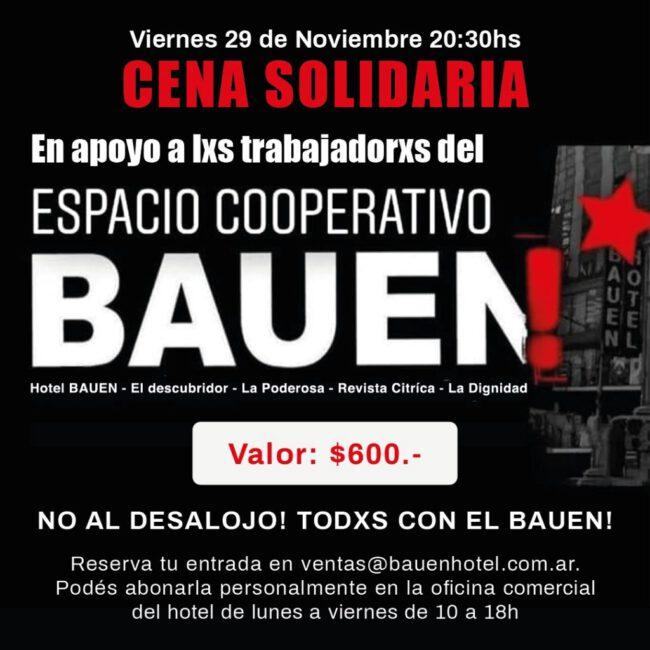 Hotel Bauen: Se preparan los trabajadores para resistir el desalojo 1